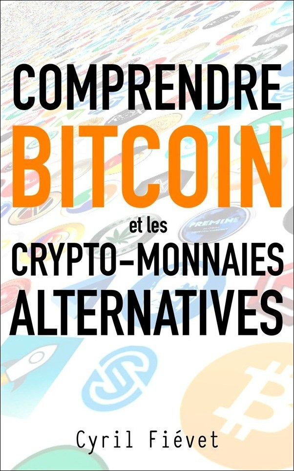 Comprendre Bitcoin et les crypto-monnaies alternatives
